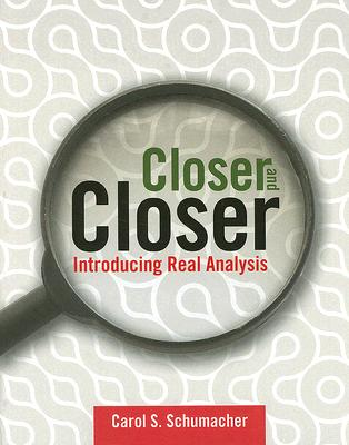 Closer and Closer By Schumacher, Carol